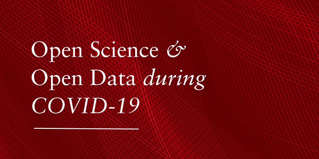 Open Science and Open Data in the Era of COVID-19 banner